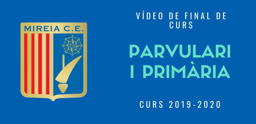 Vídeo de final de curs 19-20: Parvulari i Primària